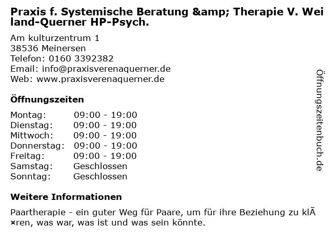Praxis f. Systemische Beratung & Therapie V. Weiland-Querner HP-Psych. in Meinersen: Adresse und Öffnungszeiten