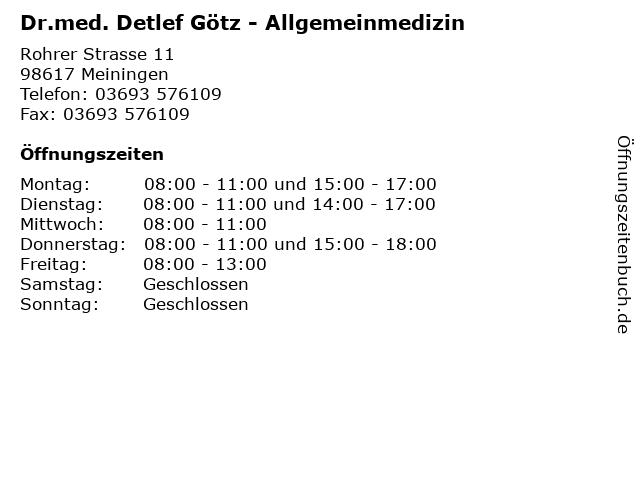 Dr.med. Detlef Götz - Allgemeinmedizin in Meiningen: Adresse und Öffnungszeiten
