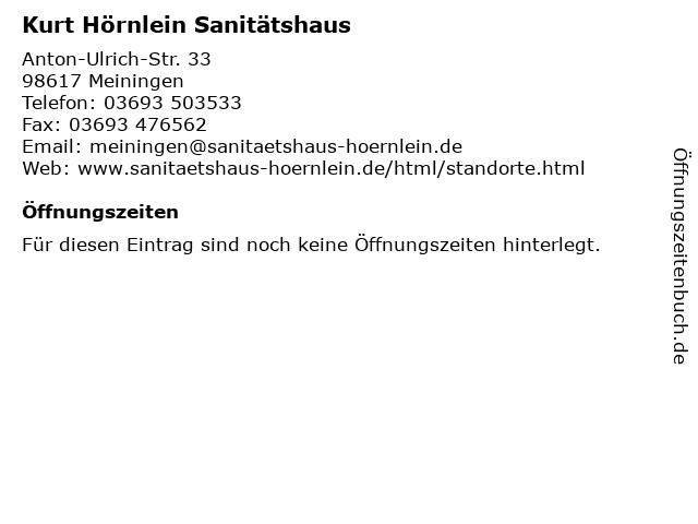 Kurt Hörnlein Sanitätshaus in Meiningen: Adresse und Öffnungszeiten