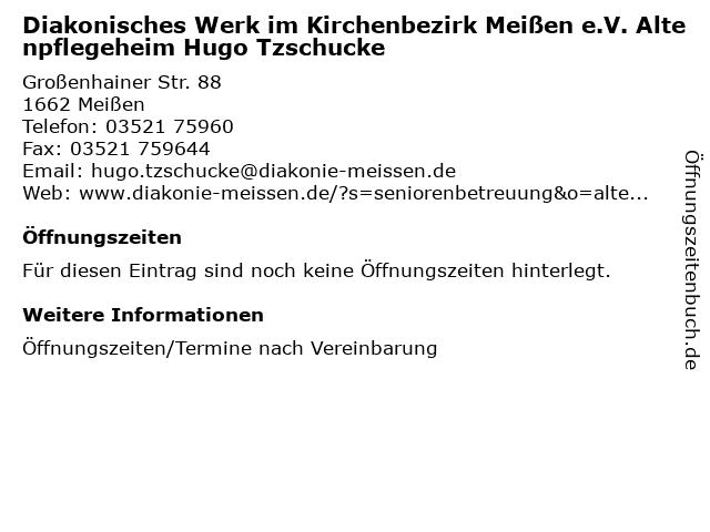 Diakonisches Werk im Kirchenbezirk Meißen e.V. Altenpflegeheim Hugo Tzschucke in Meißen: Adresse und Öffnungszeiten