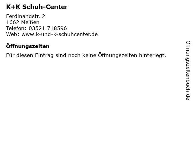 K+K Schuh-Center in Meißen: Adresse und Öffnungszeiten