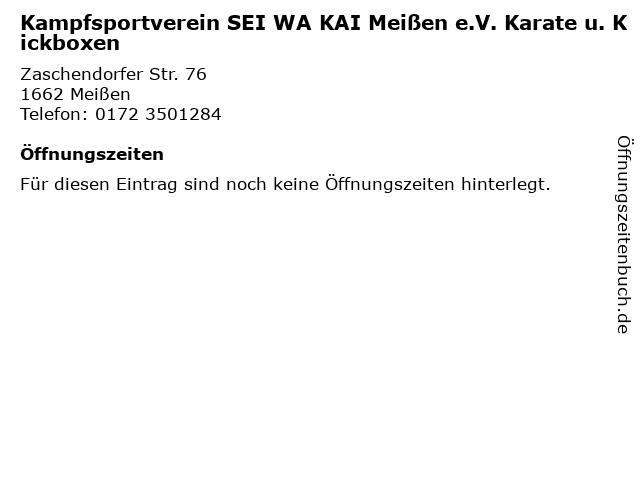 Kampfsportverein SEI WA KAI Meißen e.V. Karate u. Kickboxen in Meißen: Adresse und Öffnungszeiten