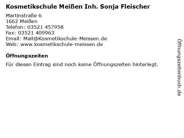 Kosmetikschule Meißen Inh. Sonja Fleischer in Meißen: Adresse und Öffnungszeiten