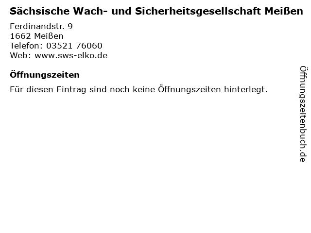 Sächsische Wach- und Sicherheitsgesellschaft Meißen in Meißen: Adresse und Öffnungszeiten