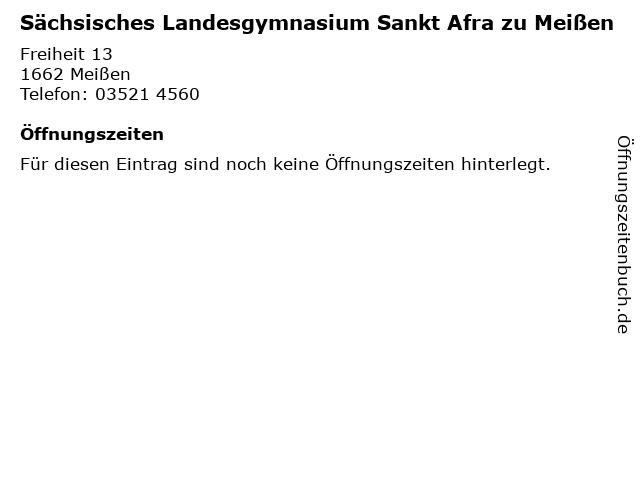 Sächsisches Landesgymnasium Sankt Afra zu Meißen in Meißen: Adresse und Öffnungszeiten