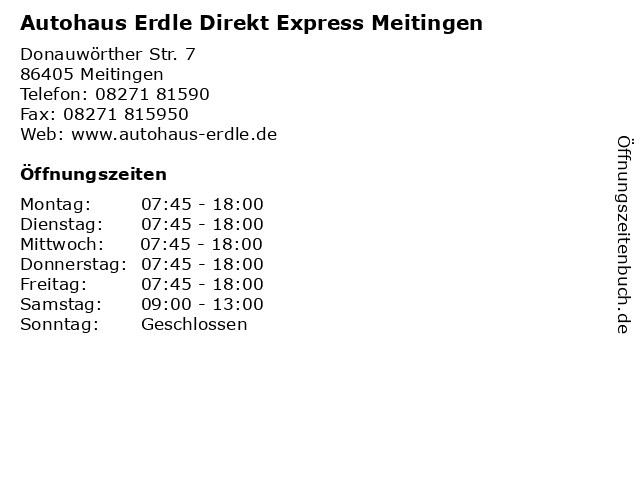 Autohaus Erdle Direkt Express Meitingen in Meitingen: Adresse und Öffnungszeiten