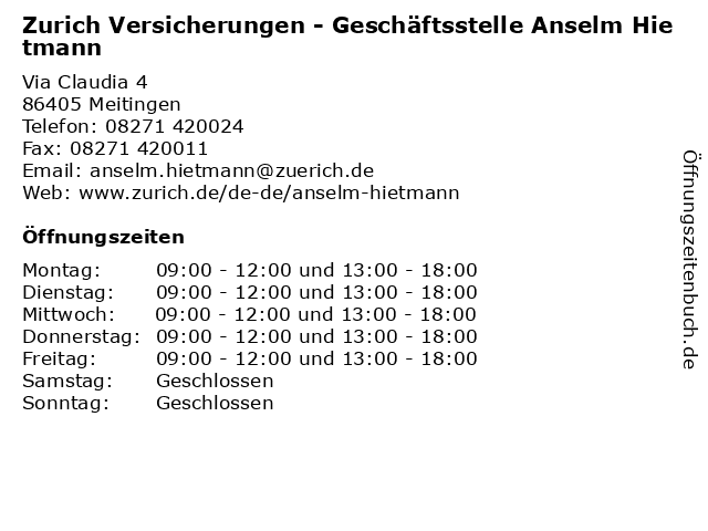 Zurich Versicherungen - Geschäftsstelle Anselm Hietmann in Meitingen: Adresse und Öffnungszeiten