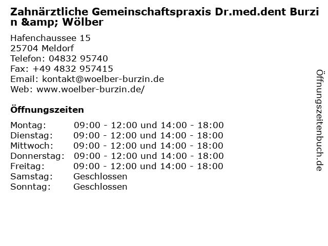 Zahnärztliche Gemeinschaftspraxis Dr.med.dent Burzin & Wölber in Meldorf: Adresse und Öffnungszeiten