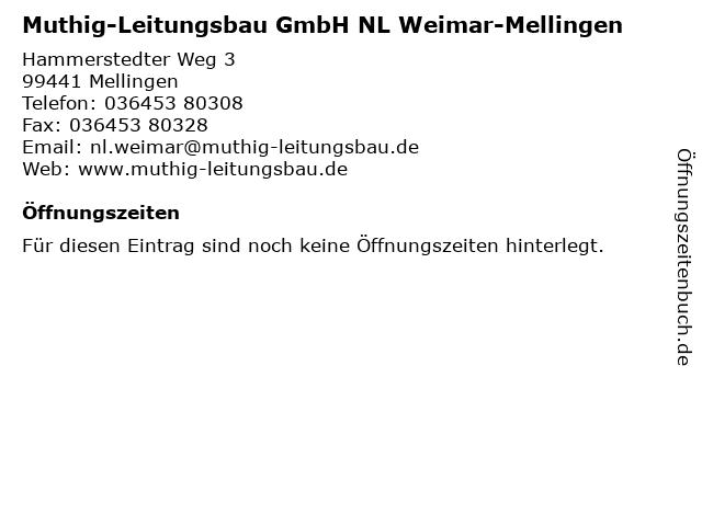 Muthig-Leitungsbau GmbH NL Weimar-Mellingen in Mellingen: Adresse und Öffnungszeiten