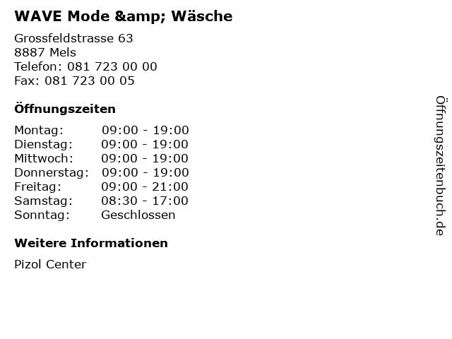 WAVE Mode & Wäsche in Mels: Adresse und Öffnungszeiten