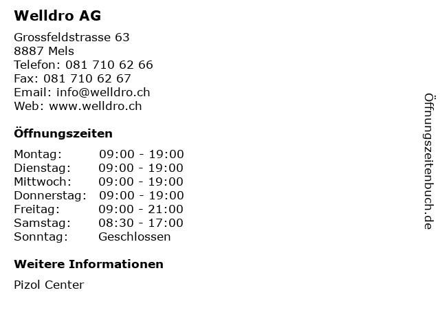 Welldro AG in Mels: Adresse und Öffnungszeiten