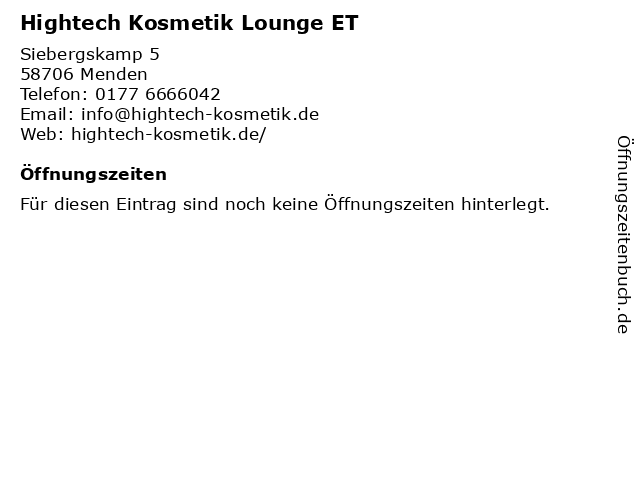 Hightech Kosmetik Lounge ET in Menden: Adresse und Öffnungszeiten