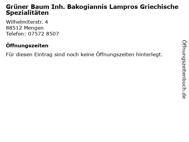 Grüner Baum Inh. Bakogiannis Lampros Griechische Spezialitäten in Mengen: Adresse und Öffnungszeiten