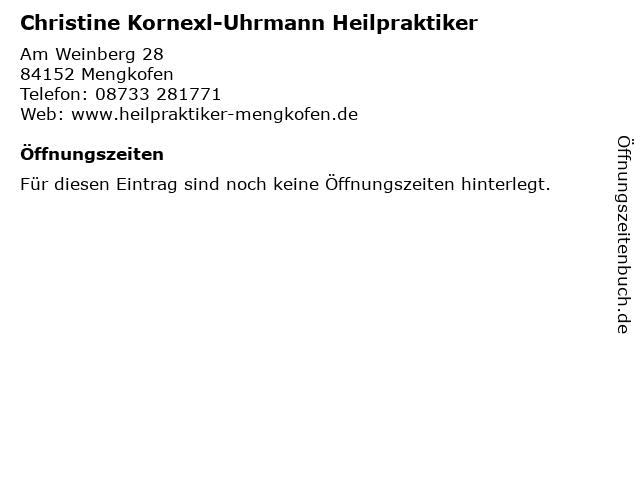 Christine Kornexl-Uhrmann Heilpraktiker in Mengkofen: Adresse und Öffnungszeiten