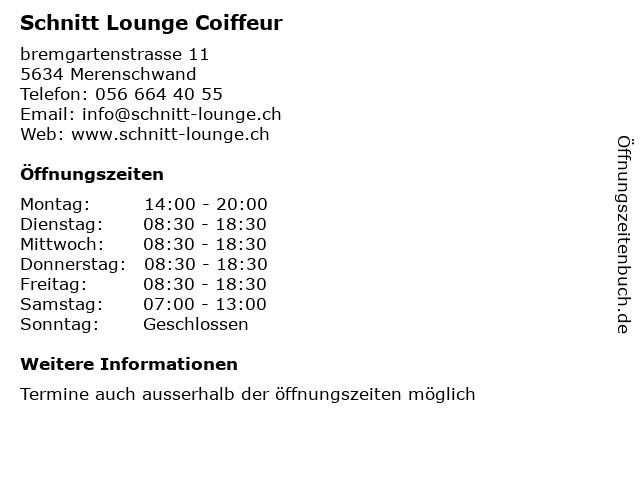 Schnitt Lounge Coiffeur in Merenschwand: Adresse und Öffnungszeiten