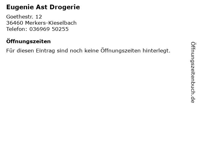 Eugenie Ast Drogerie in Merkers-Kieselbach: Adresse und Öffnungszeiten