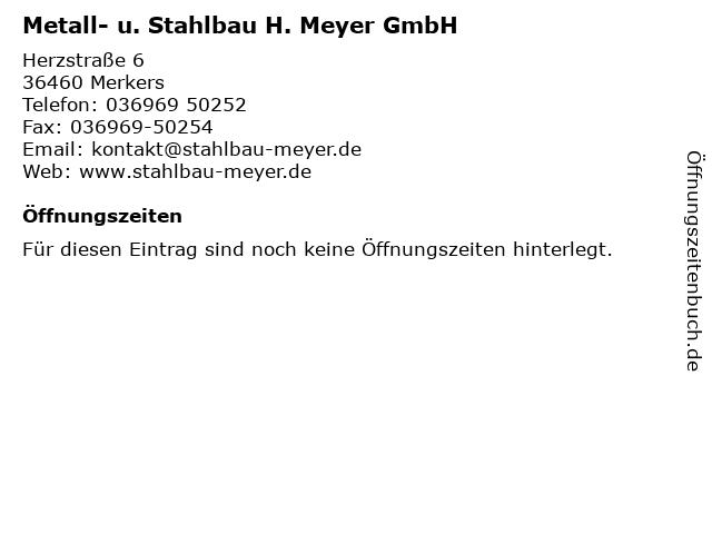 Metall- u. Stahlbau H. Meyer GmbH in Merkers: Adresse und Öffnungszeiten
