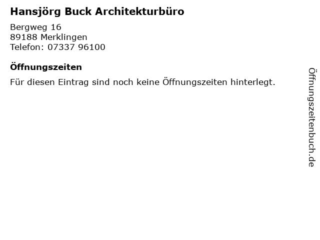 Hansjörg Buck Architekturbüro in Merklingen: Adresse und Öffnungszeiten