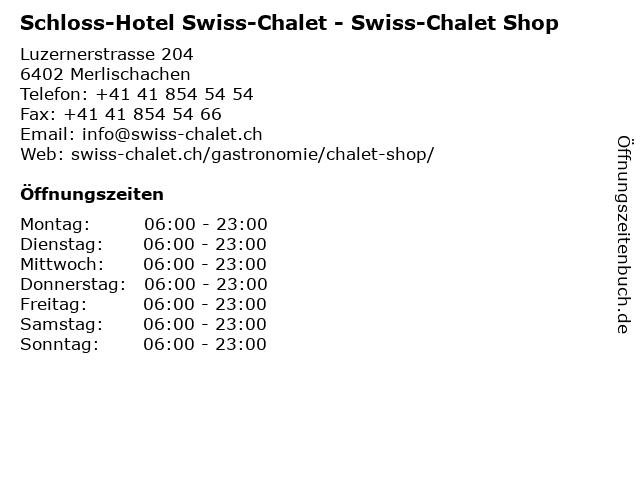 Schloss-Hotel Swiss-Chalet - Swiss-Chalet Shop in Merlischachen: Adresse und Öffnungszeiten