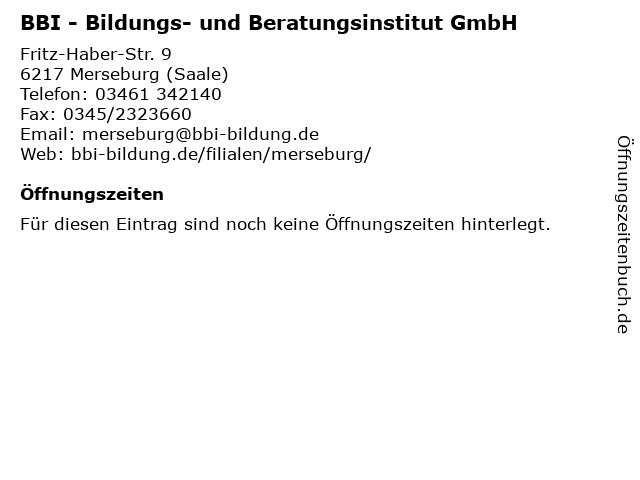 BBI - Bildungs- und Beratungsinstitut GmbH in Merseburg (Saale): Adresse und Öffnungszeiten