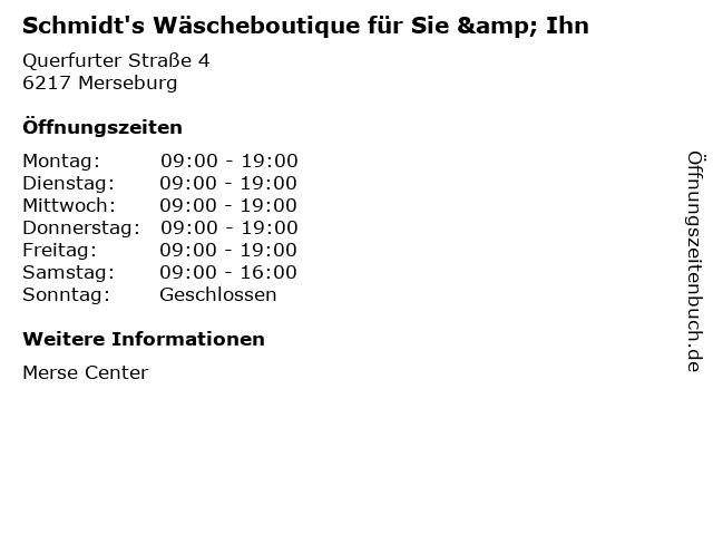Schmidt's Wäscheboutique für Sie & Ihn in Merseburg: Adresse und Öffnungszeiten