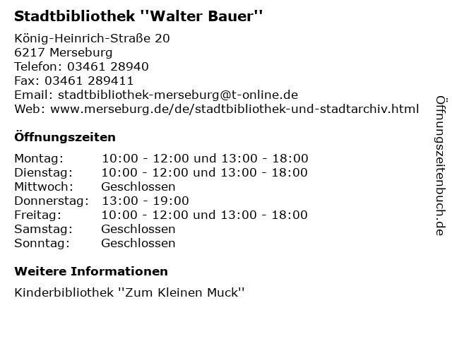 Stadtbibliothek ''Walter Bauer'' in Merseburg: Adresse und Öffnungszeiten