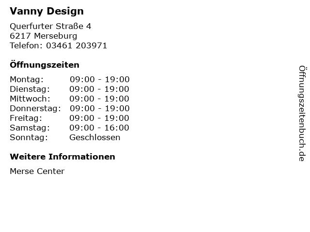 Vanny Design in Merseburg: Adresse und Öffnungszeiten