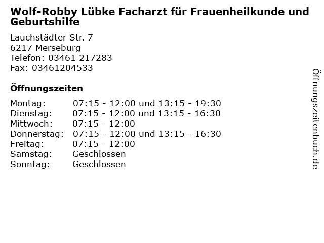 Wolf-Robby Lübke Facharzt für Frauenheilkunde und Geburtshilfe in Merseburg: Adresse und Öffnungszeiten