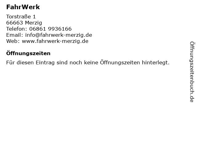 FahrWerk in Merzig: Adresse und Öffnungszeiten