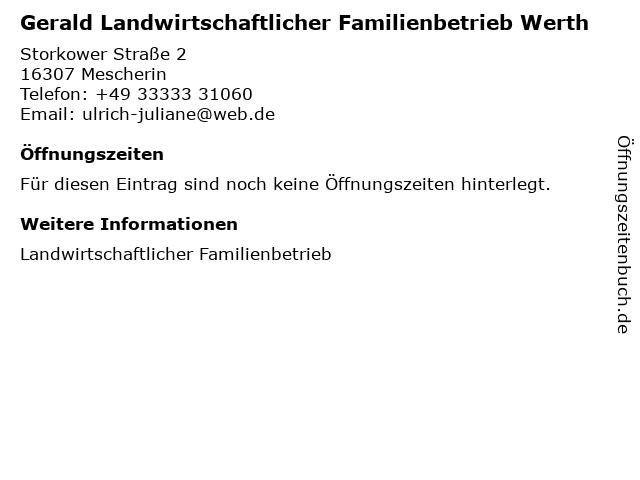 Gerald Landwirtschaftlicher Familienbetrieb Werth in Mescherin: Adresse und Öffnungszeiten