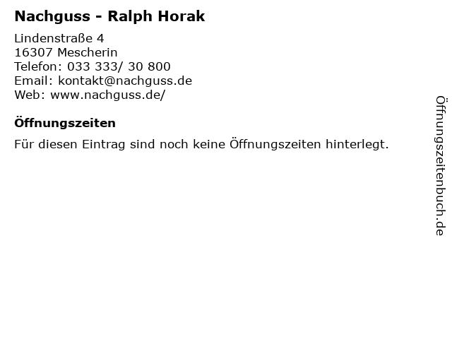 Nachguss - Ralph Horak in Mescherin: Adresse und Öffnungszeiten