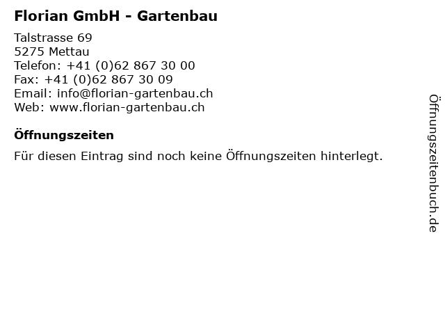 Florian GmbH - Gartenbau in Mettau: Adresse und Öffnungszeiten