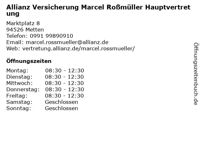 Allianz Vertretung Marcel Roßmüller in Metten: Adresse und Öffnungszeiten