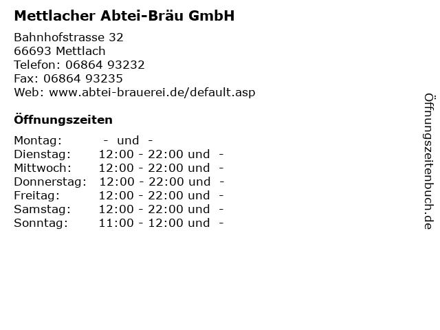 Mettlacher Abtei-Bräu GmbH in Mettlach: Adresse und Öffnungszeiten