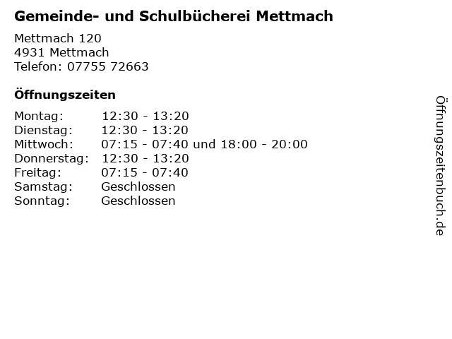 Gemeinde- und Schulbücherei Mettmach in Mettmach: Adresse und Öffnungszeiten