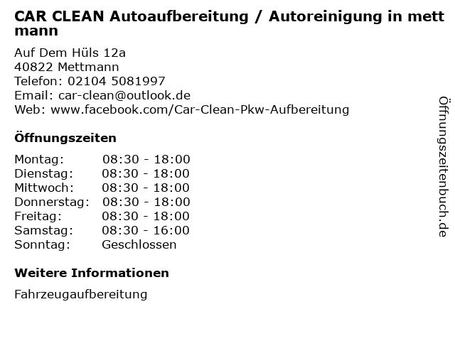 CAR CLEAN Autoaufbereitung / Autoreinigung in mettmann in Mettmann: Adresse und Öffnungszeiten