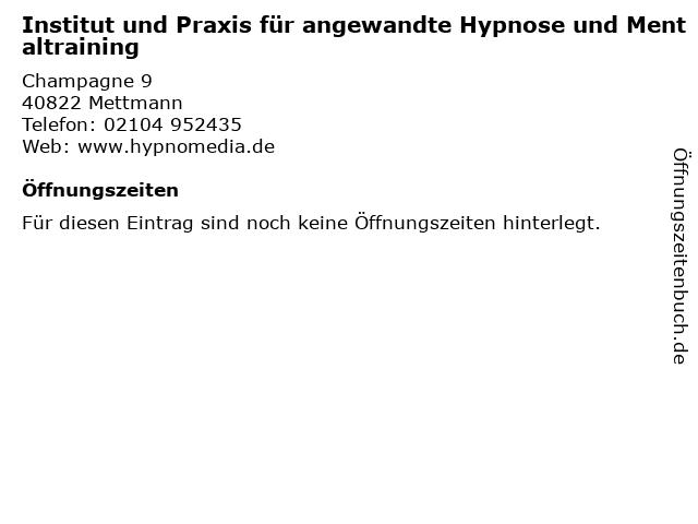 Institut und Praxis für angewandte Hypnose und Mentaltraining in Mettmann: Adresse und Öffnungszeiten