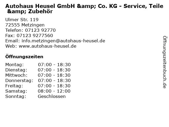 Autohaus Heusel GmbH & Co. KG - Service, Teile & Zubehör in Metzingen: Adresse und Öffnungszeiten