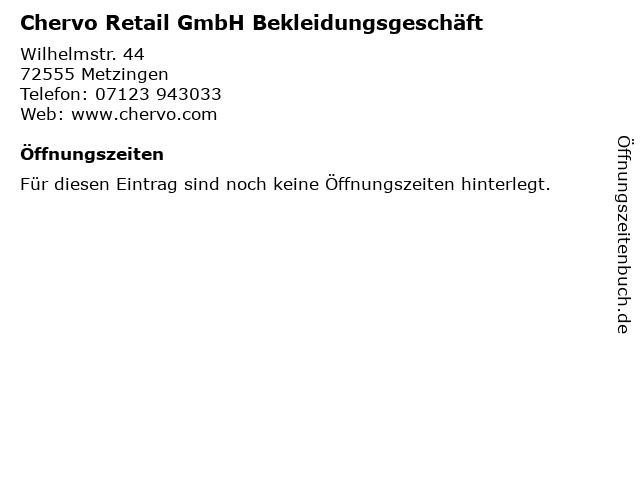 Chervo Retail GmbH Bekleidungsgeschäft in Metzingen: Adresse und Öffnungszeiten