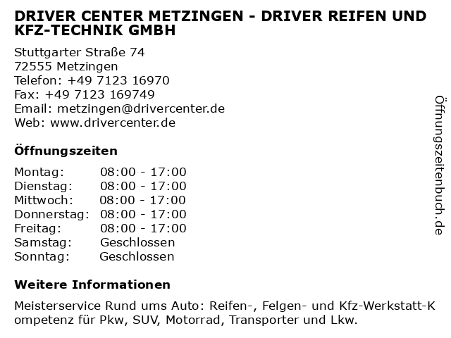 DRIVER CENTER METZINGEN - DRIVER REIFEN UND KFZ-TECHNIK GMBH in Metzingen: Adresse und Öffnungszeiten