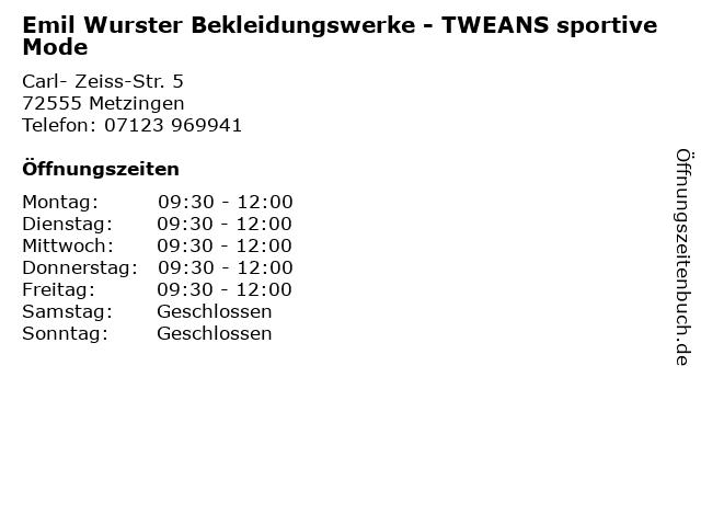 Emil Wurster Bekleidungswerke - TWEANS sportive Mode in Metzingen: Adresse und Öffnungszeiten