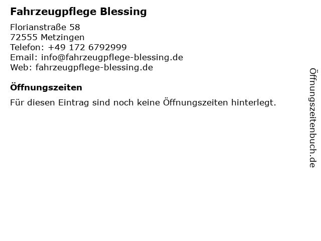 Fahrzeugpflege Blessing in Metzingen: Adresse und Öffnungszeiten