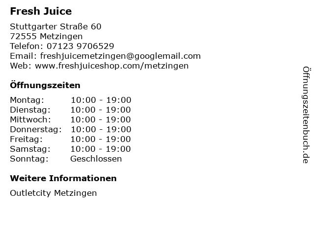 Fresh Juice in Metzingen: Adresse und Öffnungszeiten