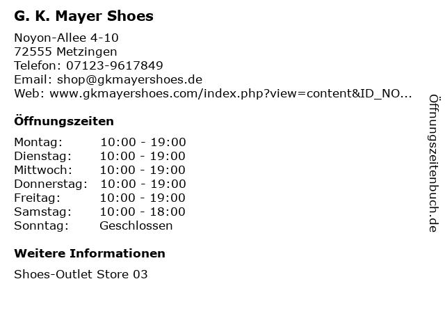 ᐅ öffnungszeiten G K Mayer Shoes Noyon Allee 4 10 In Metzingen