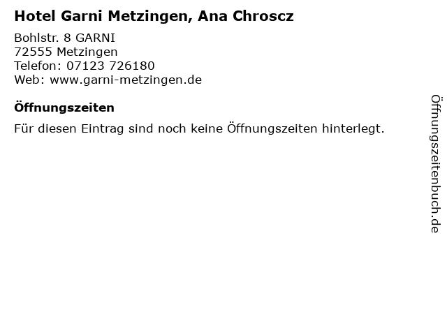 Hotel Garni Metzingen, Ana Chroscz in Metzingen: Adresse und Öffnungszeiten