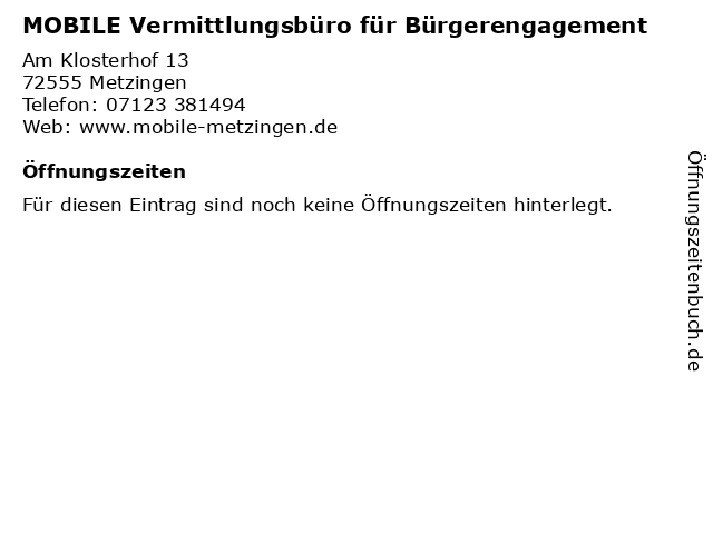 MOBILE Vermittlungsbüro für Bürgerengagement in Metzingen: Adresse und Öffnungszeiten