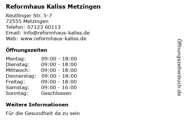 Reformhaus Kaliss Metzingen in Metzingen: Adresse und Öffnungszeiten