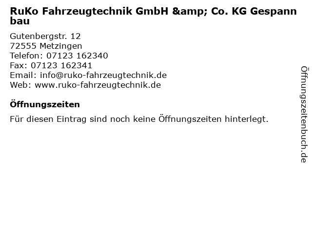 RuKo Fahrzeugtechnik GmbH & Co. KG Gespannbau in Metzingen: Adresse und Öffnungszeiten