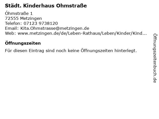 Städt. Kinderhaus Ohmstraße in Metzingen: Adresse und Öffnungszeiten