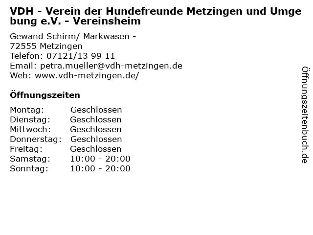 VDH - Verein der Hundefreunde Metzingen und Umgebung e.V. - Vereinsheim in Metzingen: Adresse und Öffnungszeiten